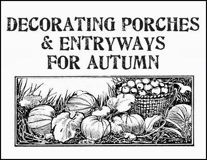 Decorating Porches & Entryways For Fall