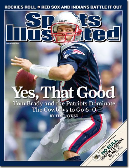 Tom Brady, Sports Illustrated Cover, Oct 2007 #Patriots