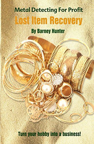 FREE TODAY - 05/03/2016: Metal Detecting For Profit - Lost Item Recovery by Barney... http://www.amazon.com/dp/B01DTQC6VM/ref=cm_sw_r_pi_dp_LJpkxb16CHH30