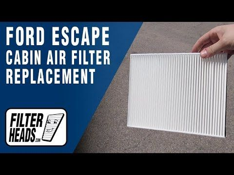 How To Replace Cabin Air Filter 2018 Ford Escape Cabin Air Filter Air Filter Ford Escape