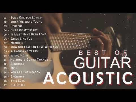 Top Acoustic Songs 2020 Collection Best Guitar Acoustic Cover Of Popular Love Songs Of All Time Youtube Acoustic Song Guitar Acoustic Songs Love Songs