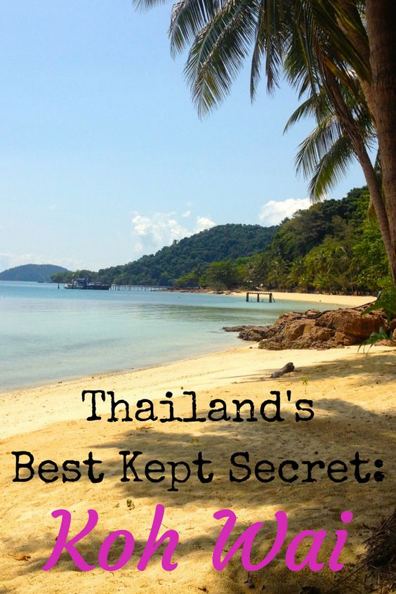 Of all the beautiful Thai islands I visited during my 6 months in Southeast Asia, Koh Wai located in the Ko Chang archipelago in the Gulf of Thailand, was the biggest surprise.