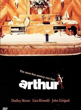 Arthur (the ORIGINAL with Dudley Moore and Liza)
