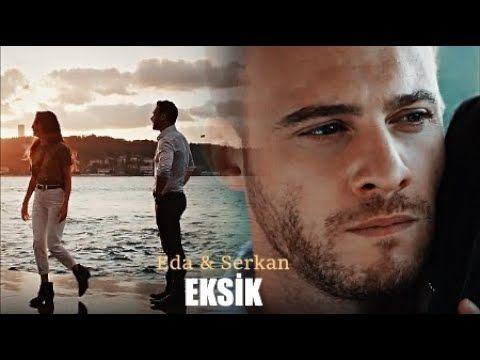 Eda Serkan Eksik Muzik Yildiz Sony