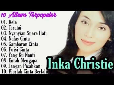 Inka Christie Full Album Rela Teratai Gambaran Cinta Amy Search Lagu Pop 2000an Indone Youtube In 2021 Christy Album Music Download