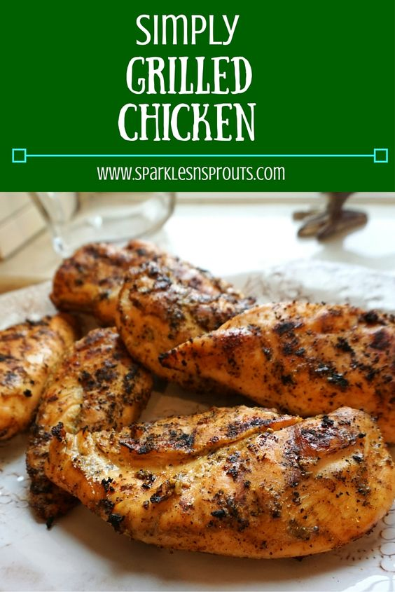 Simply Grilled Chicken | Recipe | Pork, Ribs and The chicken