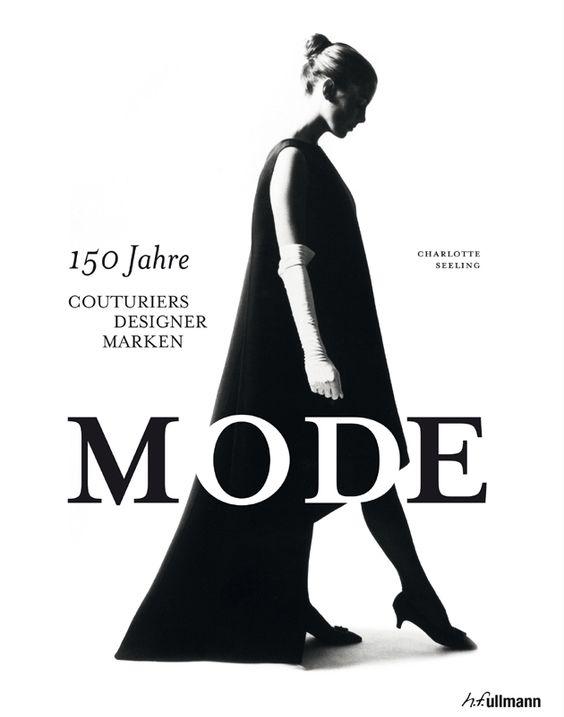 """""""Mode: 150 Jahre Couturies, Designer, Marken"""""""