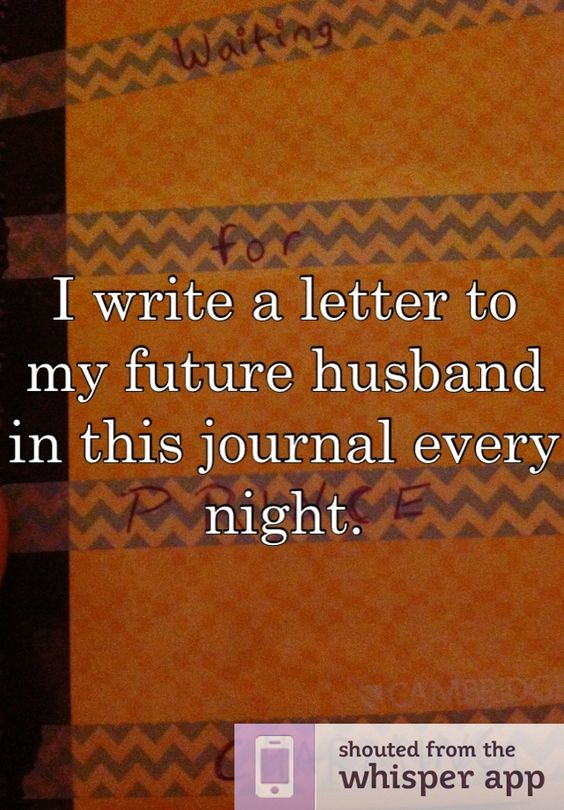 a letter to my future wife i write a letter to my future husband in this journal 24596