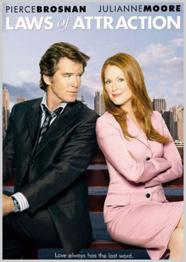 Laws of Attraction - one of my favourite chick flicks