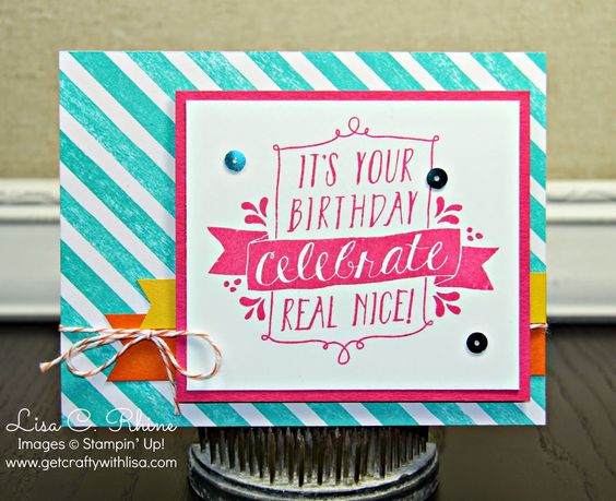 Get Crafty with Lisa:  Celebrate Real Nice.  This birthday card features Stampin' Up!'s Balloon Bash Stamp Set and Birthday Bash   Specialty Designer Series Paper, by Lisa Rhine, www.getcraftywithlisa.com