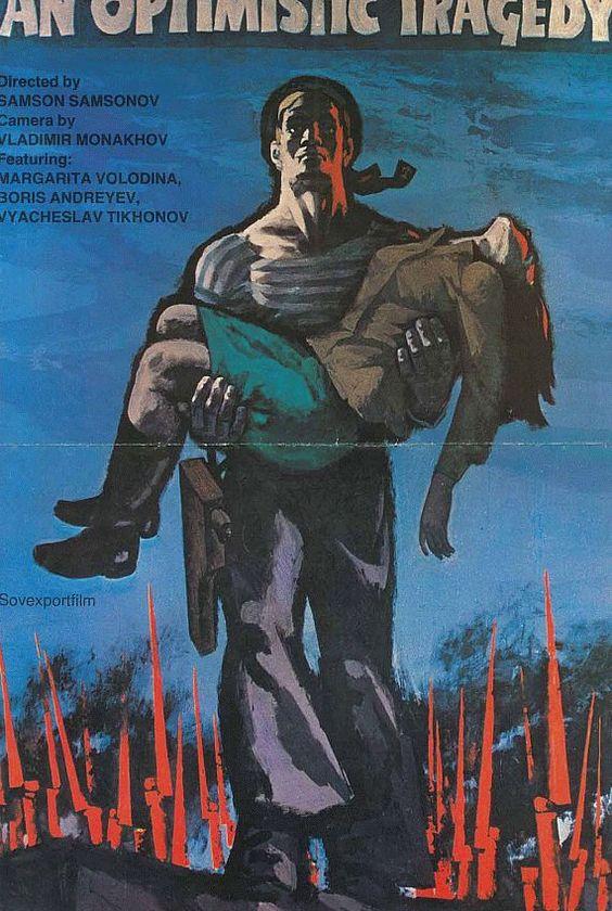 """Plakat Optimistische Tragödie"""" (1963) Directed by Samson Samsonov USSR Sovscope 70 Filmed on 70mm negative film"""