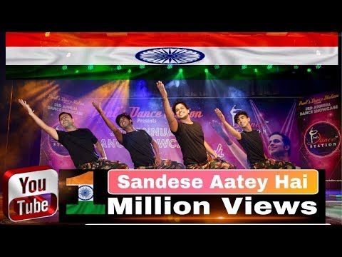 Sandese Aate Hai Song Border Paul S Dance Station L Patriotic Dance L Tribute To Army Youtube Songs Dance Patriotic