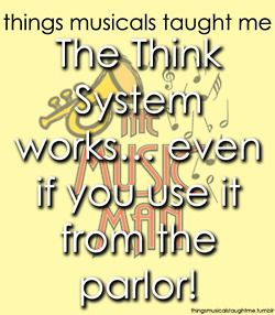The Music Man - will have to apply more than that to be a Pick A Little Lady!