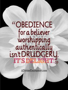 Is obedience to God a drudgery? If so, there might be an obstacle hindering you from authentic worship. Join me in considering this timely message: <a href=