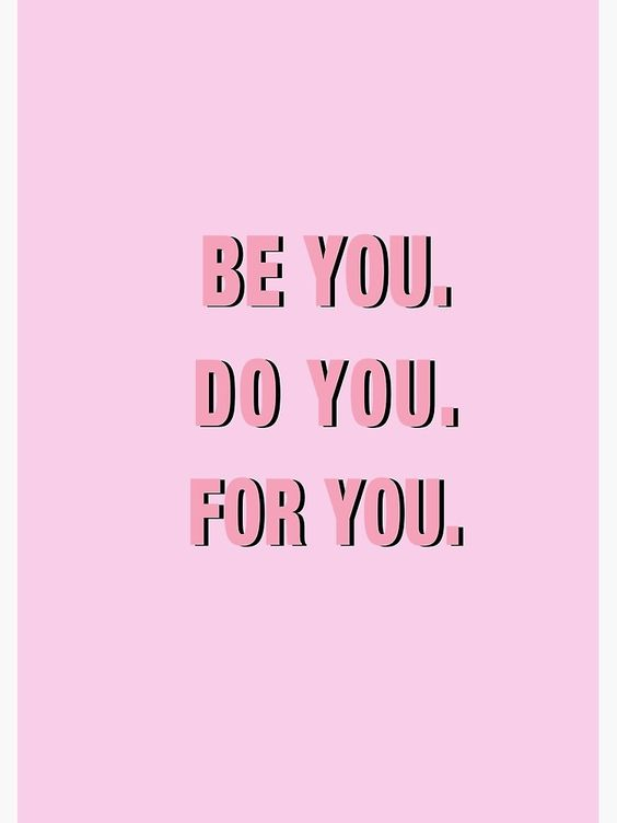 """Be You Do You For You PINK"" Poster by vasarenar 
