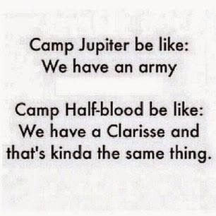 """""""I have a army."""" Reyna taunted. """"Oh yeah? Well, we have a Clarisse."""" Percy replied sassily."""