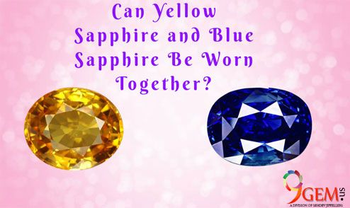 Can Yellow Sapphire And Blue Sapphire Be Worn Together Yellow Sapphire Blue Sapphire Sapphire