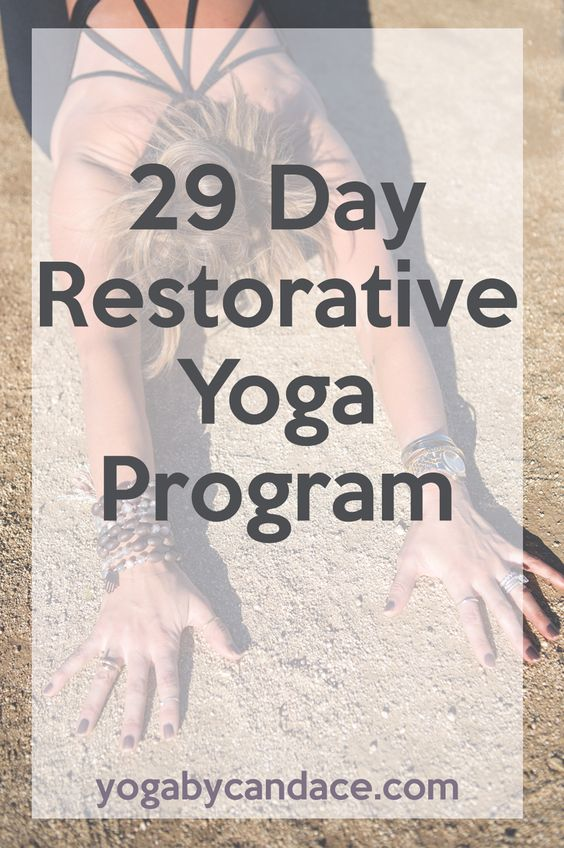 29 Day Restorative Yoga Program - Pin now and follow along!