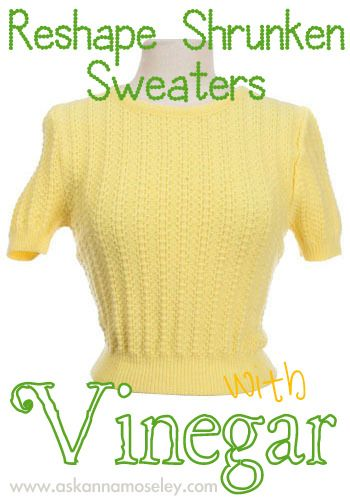"""Wash shrunken clothing items """"in a solution of 1 part white wine vinegar to 2 parts water for 25 minutes.""""  After washing the item(s) stretch it back to it's original size.  After stretching it let it """"air-dry"""".: Clothing Items, Air Dry, Shrunken Sweater, Clothes Wash, White Wine, Parts Water"""