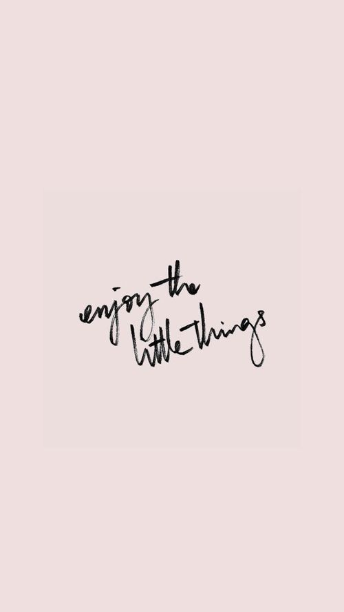 Enjoy The Little Things Inspirational Quote Iphone Wallpaper Quotes Life Wallpaper Quotes Iphone Wallpaper