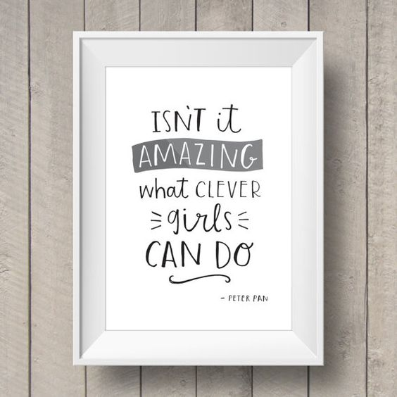 Isn't it Amazing What Clever Girls Can Do - Peter Pan Quote - Nursery Printable - Girls Bedroom - Disney Quote - Nursery Artwork - New Baby