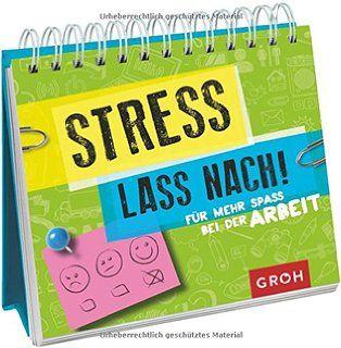 Stress lass nach: Für mehr Spaß bei der Arbeit