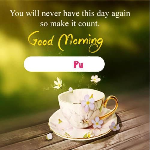 Latest Good Morning Wishes Name Cards Edit Morning Wish Good