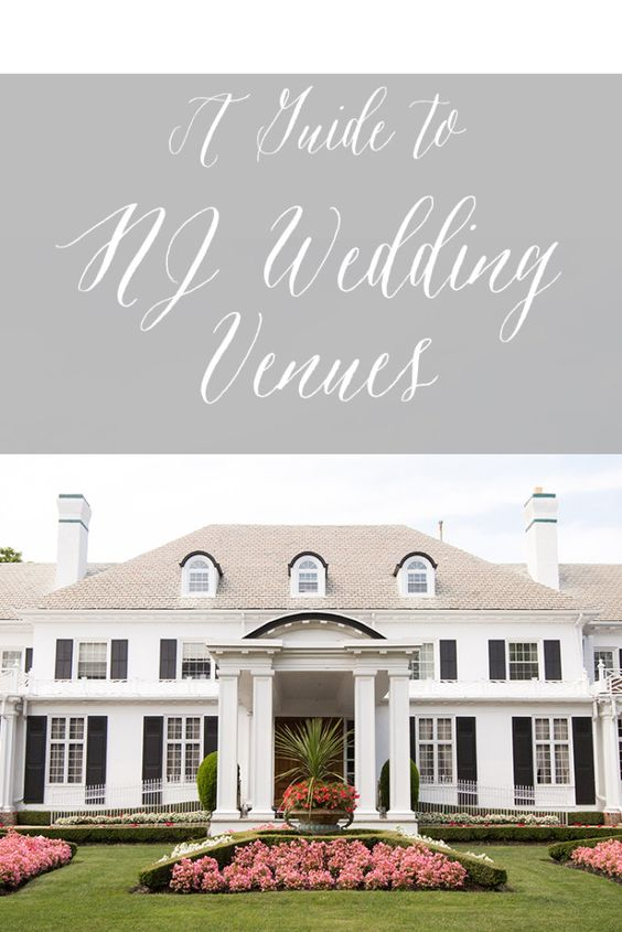 A Guide to NJ Wedding Venues | New Jersey Wedding Venues | Wedding Venues in New Jersey