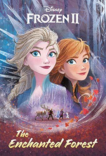 Free Download Pdf The Enchanted Forest Disney Frozen 2 Free Epub Mobi Ebooks Disney Storybook Disney Frozen Frozen Book