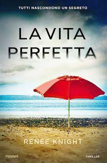 Leggere In Silenzio: PRESENTAZIONE BLOGTOUR : La Vita Perfetta di Renée...