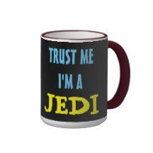 http://www.zazzle.com/usapyon?rf=238164855995859134  awesome Ringer Mug TRUST ME