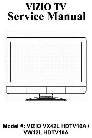 Vizio Hdtv Service And Repair Manuals Vizio Tv Services Repair Manuals