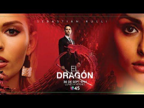 Así Será La Historia De El Dragón Con Sebastian Rulli Dragones Sebastian Rulli Dragon 2