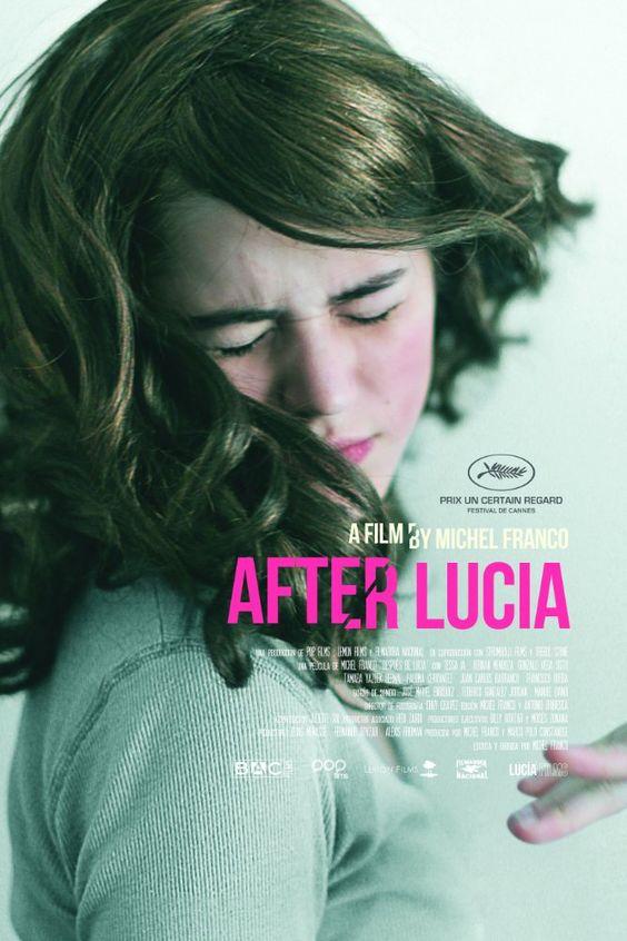 Después de Lucía (2012) - IMDb