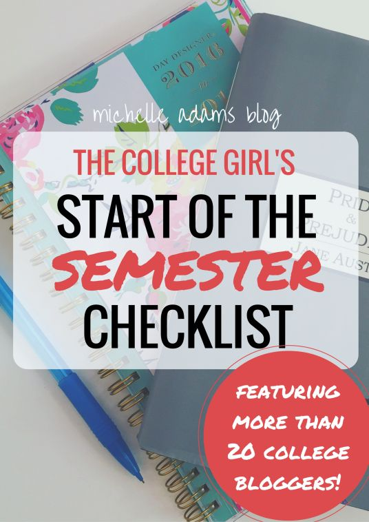 The College GirlS Start Of The New Semester Checklist  Michelle