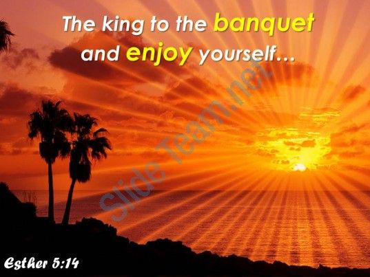 esther 5 14 the king to the banquet powerpoint church sermon Slide01  http://www.slideteam.net/