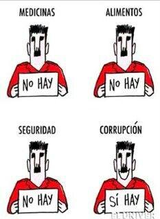Lo que sobra en Venezuela CORRUPCIÓN.