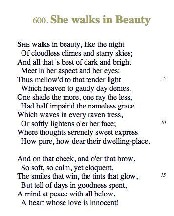 an interpretation of she walks in beauty a poem by george gordon byron Summary and critical analysis of she walks in beauty by lord byron george gordon byron, commonly known as lord byron, was born on 22 january 1788 in a house on.
