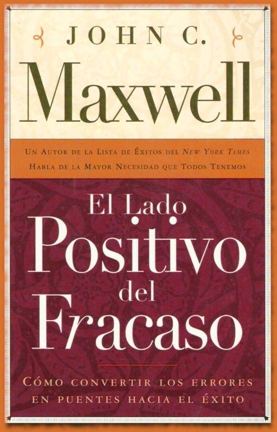 John Maxwell, El lado positivo del fracaso, PDF