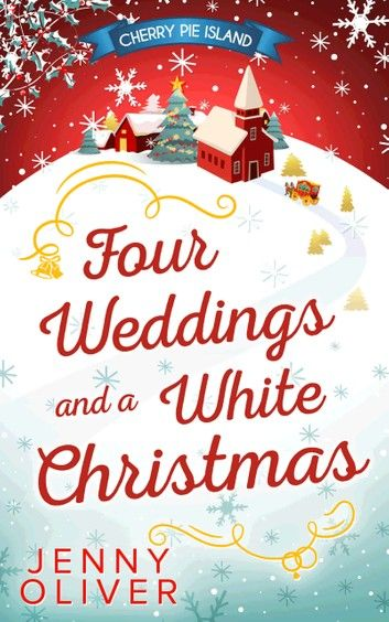 Four Weddings And A White Christmas Ebook By Jenny Oliver Rakuten Kobo In 2020 White Christmas Christmas Books Christmas Romance
