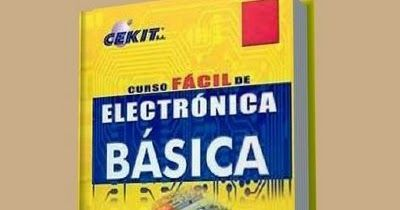 Descarga Curso De Electrónica Básica Cekit Pdf Cekit S A Presenta A Sus Lectores De Toda América Lat Electrónica Libro De Proyectos Electricidad Y Electronica