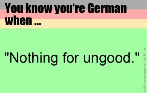 You Know Your German When Germany In 2020 German Humor Funny Quotes Germany