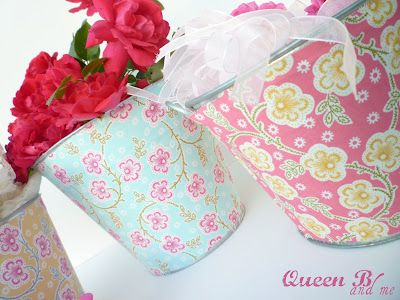 Queen B and Me: fabric covered buckets - cottage cute!