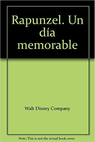 Rapunzel Un Dia Memorable: Helen Perelman: Amazon.com.mx: Libros