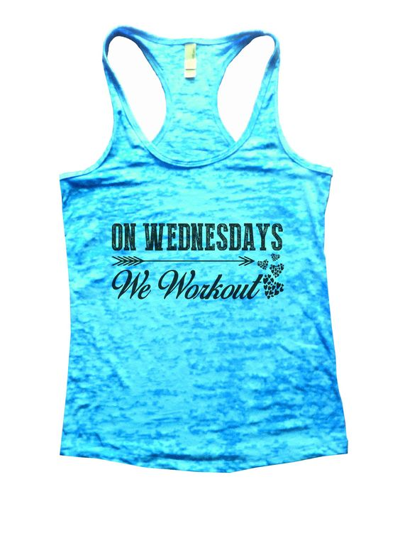 On Wednesdays We Workout Burnout Tank Top By Funny Threadz - 923