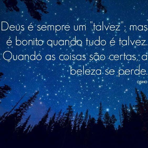 #Osho #sabedoria #frases #pensamentos