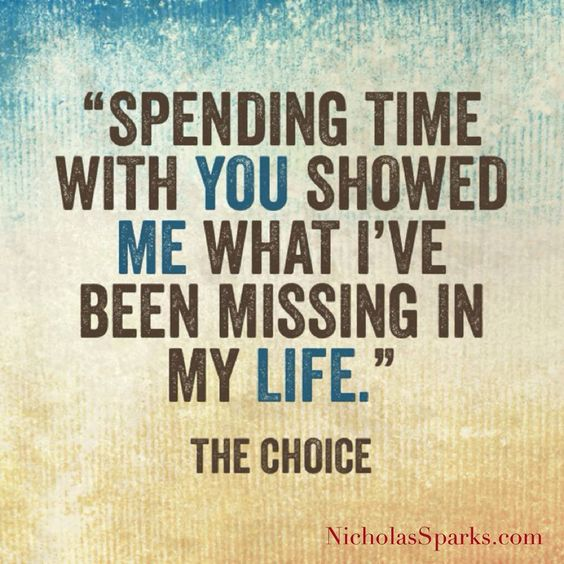 "Spend Time With Your Wife Quotes: ""Spending Time With You Showed Me What I've Been Missing"