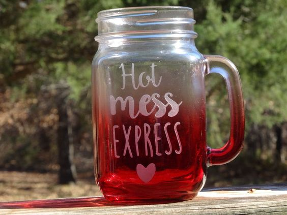 Mason Jar Coffee Mug Etched / Sandblasted Hot Mess Express Two Toned Glass   #Unbranded: