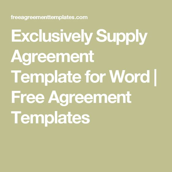 Exclusively Supply Agreement Template For Word  Free Agreement