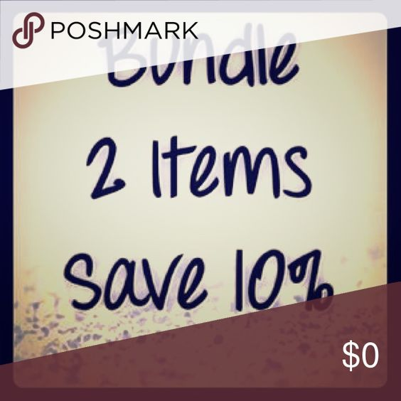 Bundle and save!!! Offering 10% off 2 or more items!!! More items coming soon! Bundle and save poshers!! Other